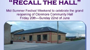 Celebration Weekend – Opening of Clonmore Community Hall